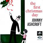 The First Christmas, Johnny Ashcroft
